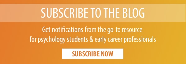 Subscribe to the Time2Track Blog | Get notifications from the go-to resource for psychology students & early career professionals.