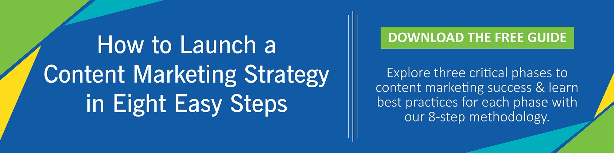 How to Launch a Content Marketing Strategy in Eight Easy Steps [Guide]