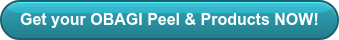 Get your OBAGI Peel & Products NOW!
