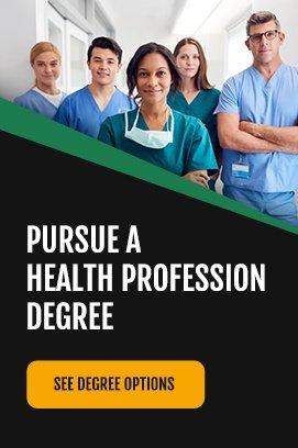 pursue health profession degree