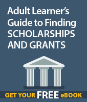 Adult Learner's Guide to Finding Scholarships and Grants