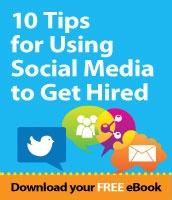 Download 10 Tips For Using Social Media To Get Hired