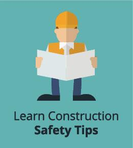 Learn Construction Safety Tips