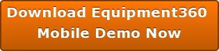 Download Equipment360  Mobile Demo Now