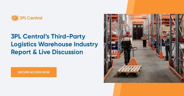 3PL Central's Third-Party Logistics Warehouse Industry Report & Live Discussion Webinar Registration