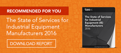 The State of Services for Industrial Equipment Manufacturers 2016