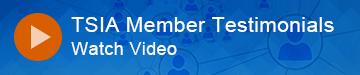TSIA Member Testimonial Video