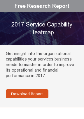 Free Research Report  2017 Service Capability Heatmap  Get insight into the organizational capabilities your services business needs  to master in order to improve its operational and financial performance in 2017.     Download Report