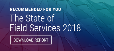 State of Field Services 2018