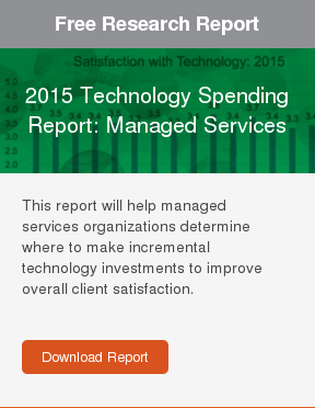 Free Research Report  2015 Technology Spending Report: Managed Services  This report will help managed services organizations determine where to make  incremental technology investments to improve overall client satisfaction.     Download Report