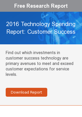 Free Research Report  2016 Technology Spending Report: Customer Success  Find out which investments in customer success technology are primary avenues  to meet and exceed customer expectations for service levels.     Download Report