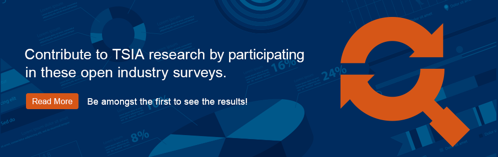 Be amongst the first to see TSIA survey results!