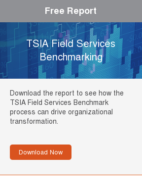 Free Report  TSIA Field Services Benchmarking  Download the report to see how the TSIA Field Services Benchmark process can  drive organizational transformation.     Download Now