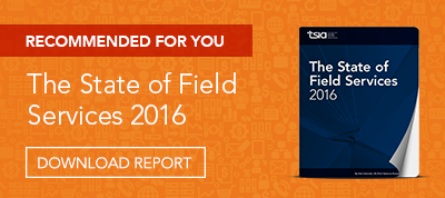Download Report: The State of Field Services 2016