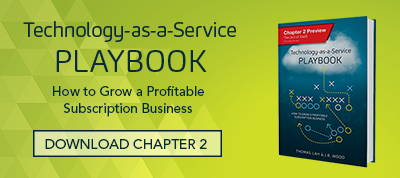 Download Chapter 2 of Technology-as-a-Service Playbook