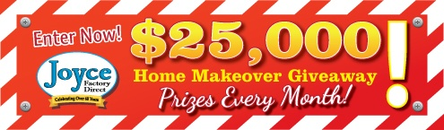 Joyce Factory Direct Amazing $25K Giveaway
