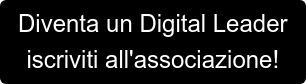 Diventa un Digital Leader iscriviti all'associazione!