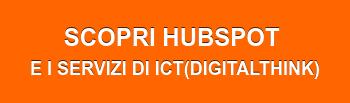 SCOPRI HUBSPOT e iservizi DIICT(DIGITALTHINK)