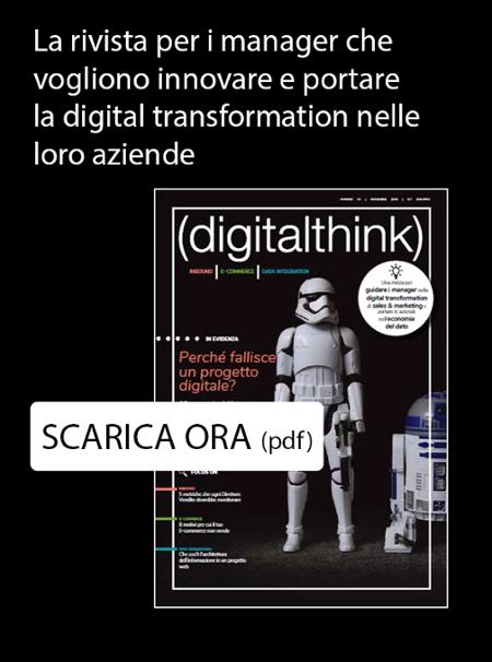 Scarica digitalthink la rivista per i manager che vogliono innovare