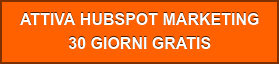 ATTIVA HUBSPOT MARKETING 30 GIORNI GRATIS