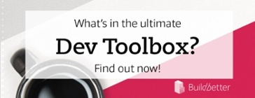 What's in the ultimate Dev Toolbox? Find out now!