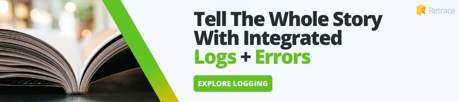 Tell the Whole Story with Integrated Logs + Errors