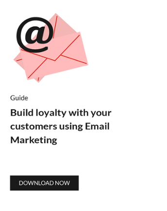 Build loyalty with your customers using email marketing