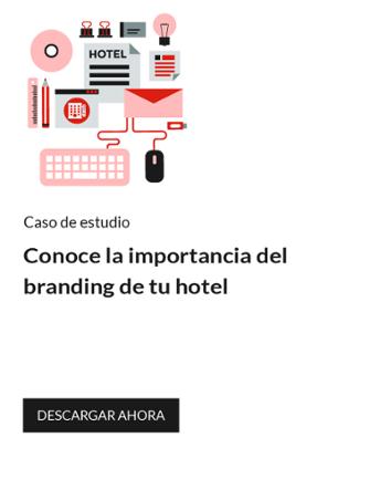 Conoce la importancia del branding de tu hotel