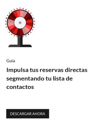 Impulsa tus reservas directas segmentando tu lista de contactos