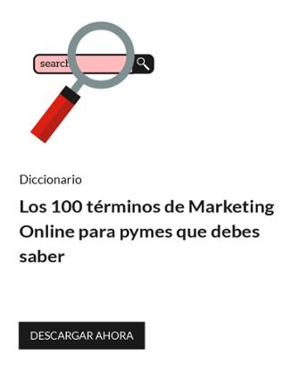 Los q100 términos de Marketing Online para pymes que debes saber