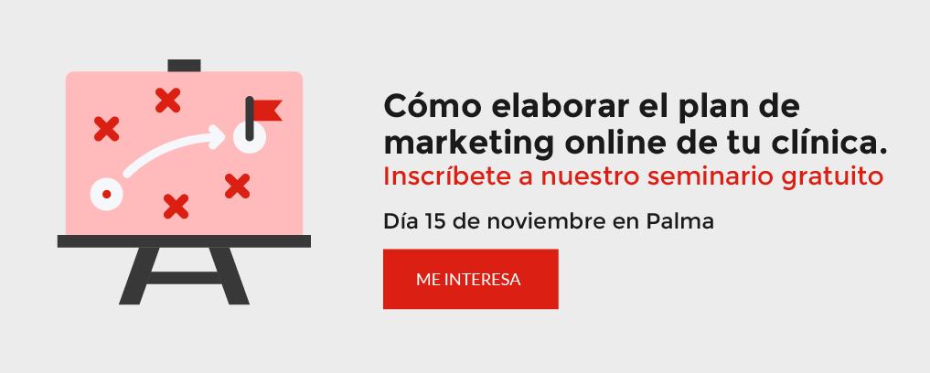 """Seminario gratuito: """"Cómo elaborar el plan de marketing online de tu clínica"""""""
