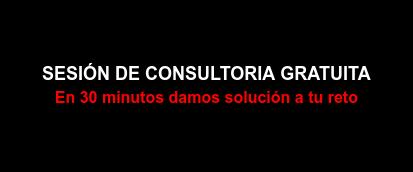 SESIÓN DE CONSULTORIA GRATUITA En 30 minutos damos solución a tu reto