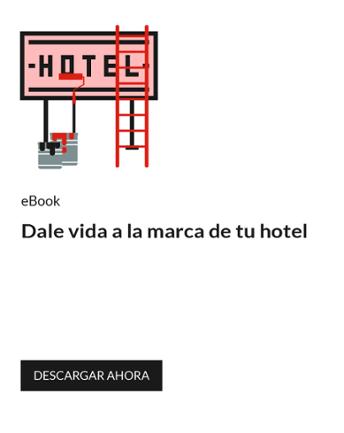 Dale vida a la marca de tu hotel