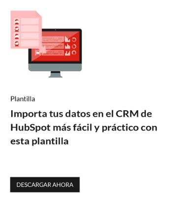 Importa tus datos en el CRM de Hubspot