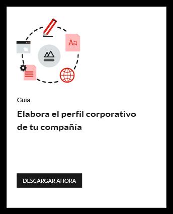 Elabora el perfil corporativo de tu compañía