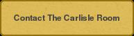 Contact The Carlisle Room