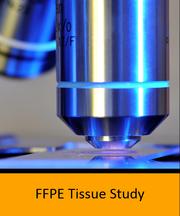 FFPE Tissue Study