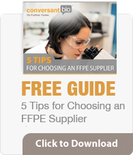 How to Choose a FFPE Supplier