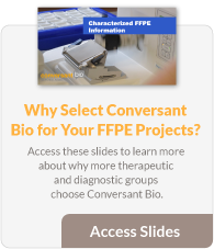 Conversant Bio for FFPE Projects