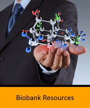 Biobank Resources