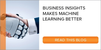 Blog: Business Insights Makes Machine Learning Better