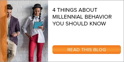 Blog: 4 Things About Millennial Behavior You Should Know