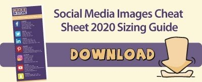 Social Media Images Cheat Sheet 2020 Sizing Guide