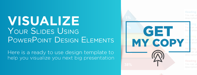 Visualize your slides using PowerPoint design elements