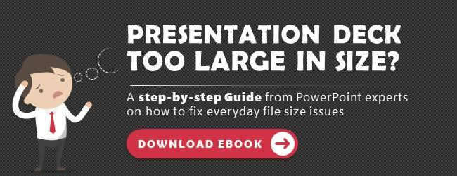5 Easy Hacks to your PowerPoint File Size Issues