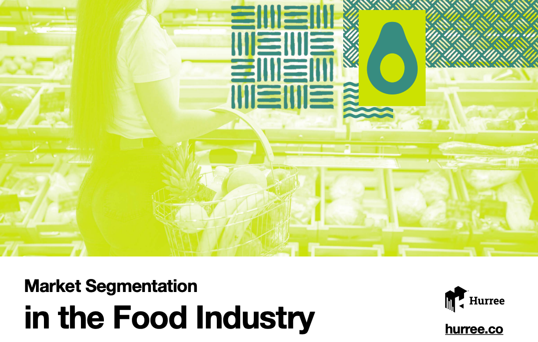 Market Segmentation in the Food Industry
