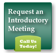 Request an Introductory Meeting. Call Us Today.