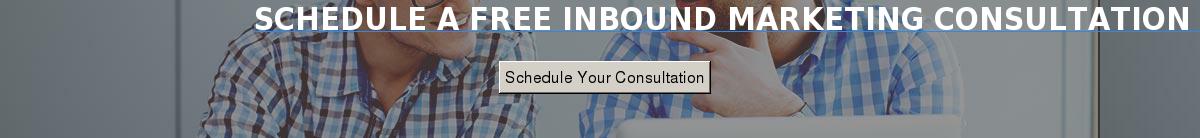 Schedule A Free Inbound Marketing Consultation Today Schedule Your Consultation