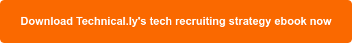 Five key takeaways on building a tech recruiting strategy