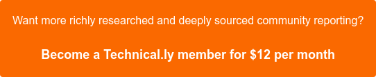 Support Technical.ly's work by becoming a member